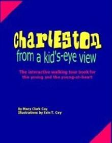 Charleston, From a Kid's-Eye View