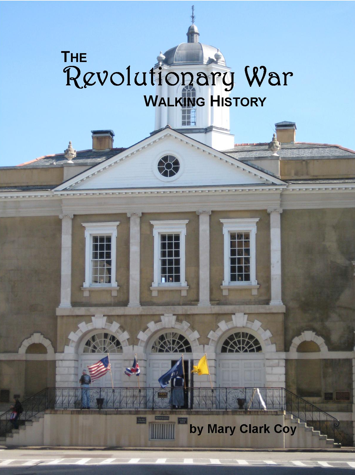 Revolutionary War Walking History Book
